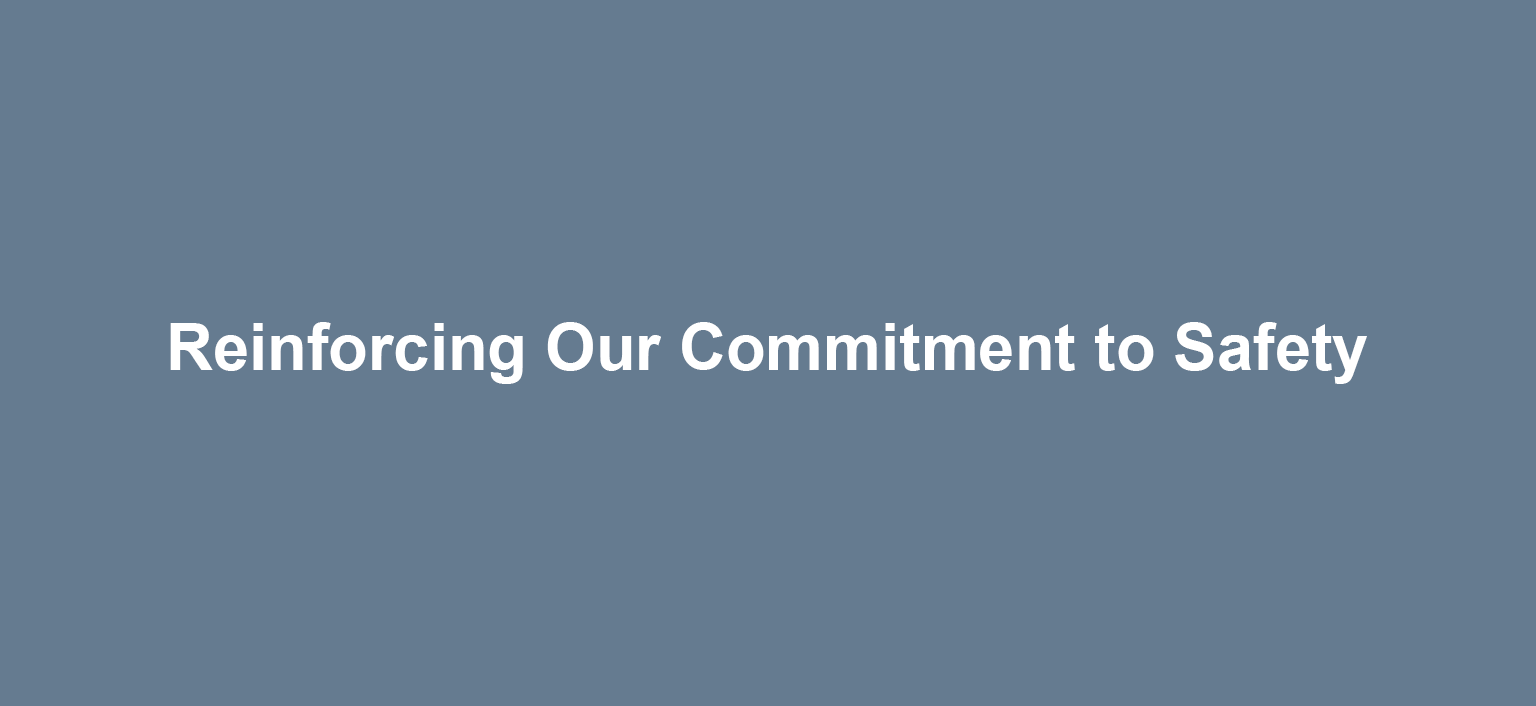 Reinforcing our commitment to safety message